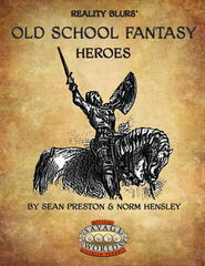 Old School Fantasy: Heroes (Savage Worlds) PDF