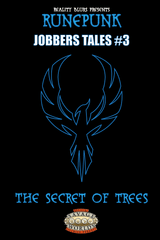 Runepunk: Jobbers Tales #3: The Secret of Trees PDF