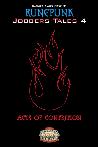 Runepunk: Jobbers Tales #4: Acts of Contrition PDF