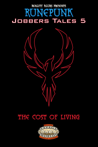 Runepunk: Jobbers Tales #5: The Cost of Living PDF