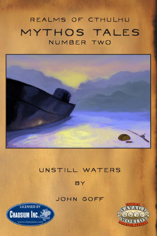 Realms of Cthulhu: Mythos Tales #2: Unstill Waters PDF