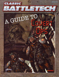 Battletech: A Guide to Covert Ops