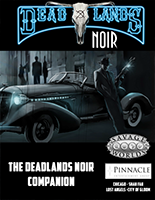 Deadlands Noir Companion (Savage Worlds)