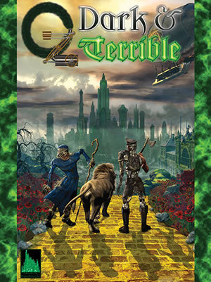 OZ: Dark & Terrible (Book & PDF)