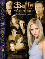 Buffy The Vampire Slayer The Roleplaying Game Revised Core Rulebook