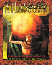Atlas of the Walking Dead (All Flesh Must be Eaten)