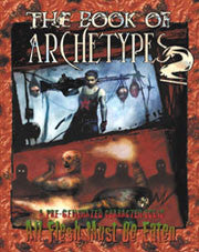 The Book of Archetypes 2 (All Flesh Must be Eaten)