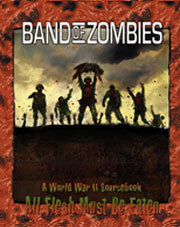 Band of Zombies (All Flesh Must be Eaten)