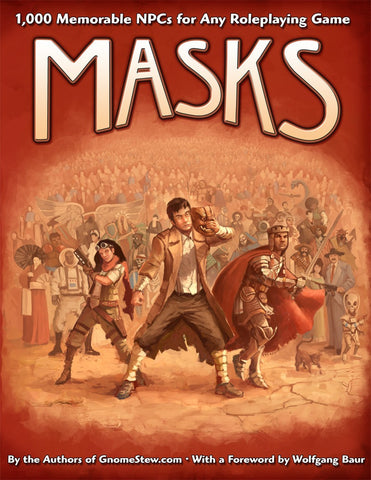 Masks: 1,000 Memorable NPCs for Any Roleplaying Game (Hardcover)