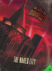 The Naked City PDF (The Edge of Midnight RPG)