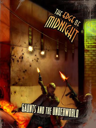Gaunts and the Underworld (The Edge of Midnight RPG)