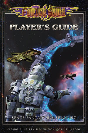 Fading Suns Player's Guide (Revised Edition)