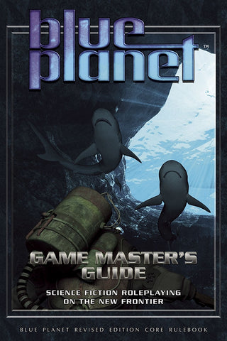 Blue Planet Game Master's Guide [Softcover, Color]