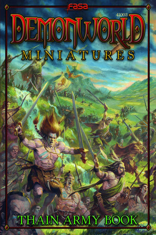 Demonworld Miniatures: Thain Army Book
