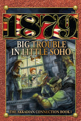 1879 Big Trouble in Little Soho, The Akkadian Connection Book One