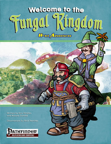 8-Bit Adventures - Welcome to the Fungal Kingdom (Pathfinder)