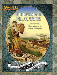 Castle Falkenstein: Firearms & Margarine