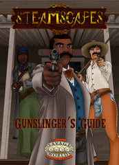 Steamscapes: Gunslinger's Guide (Savage Worlds) PDF