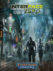 Interface Zero (Starfinder Edition)