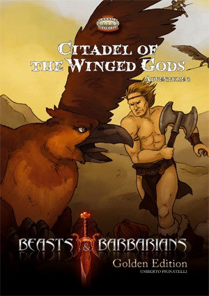 Beasts & Barbarians: Citadel of the Winged Gods (Savage Wolds) PDF