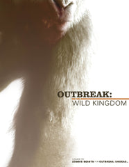 Outbreak: Wild Kingdom