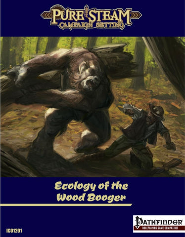Ecology of the Wood Booger (Pathfinder)