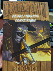 Doomtown: Deadlands RPG Conversion Sourcebook