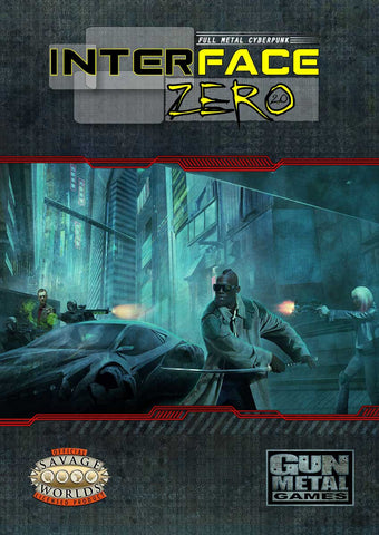 Interface Zero 2.0: Full Metal Cyberpunk (Savage Worlds) Bundle