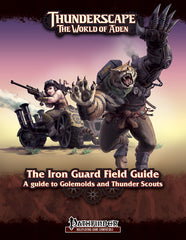 Thunderscape: Class Guide 1 - Iron Guard Field Guide PF