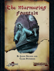 The Murmuring Fountain (Pathfinder 2nd Edition)
