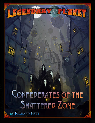 Legendary Planet: Confederates of the Shattered Zone SF