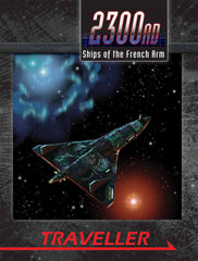 Traveller: 2300AD: Ships of the French Arm