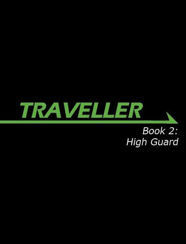 Traveller: Book 2: High Guard