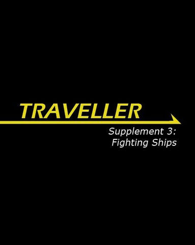 Traveller: Supplement 3: Fighting Ships
