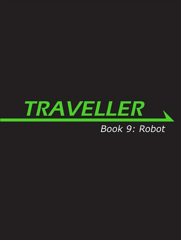 Traveller: Book 9: Robot
