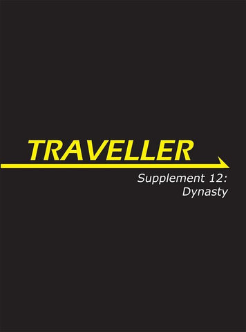 Traveller: Supplement 12: Dynasty