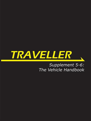 Traveller: Supplement: 5-6: The Vehicle Handbook