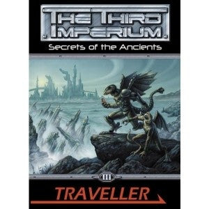 Traveller: The Third Imperium: Campaign 1: Secrets of the Ancients