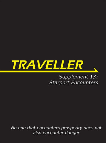 Traveller: Supplement 13: Starport Encounters