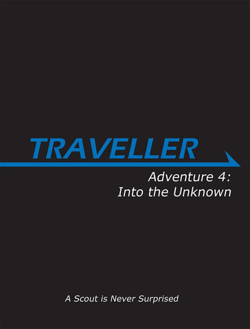 Traveller: Adventure 4: Into the Unknown