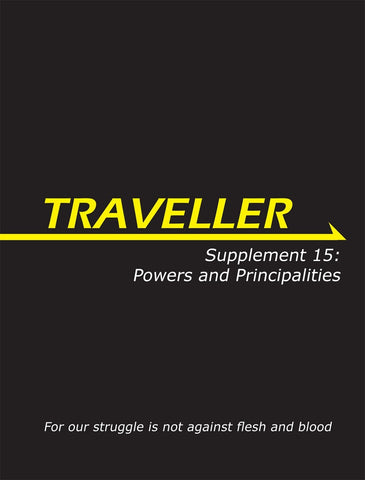Traveller: Supplement 15: Powers and Principalities