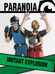 Paranoia: The Mutant Explosion