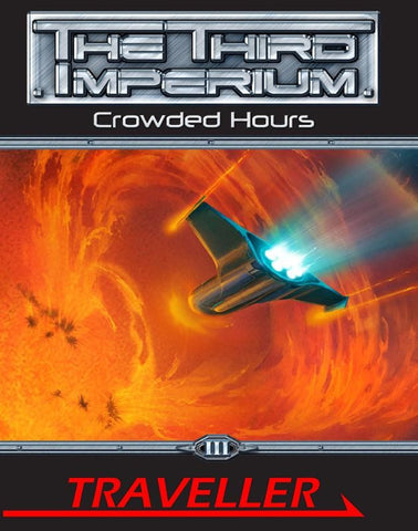 Traveller: The Third Imperium: Crowded Hours