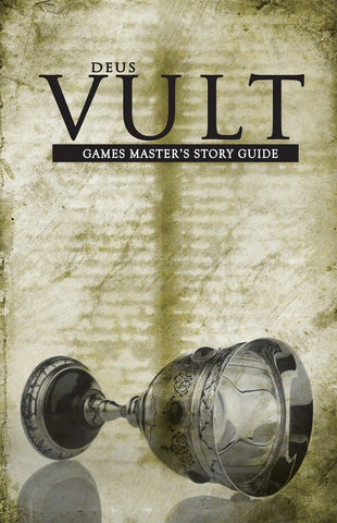 Deus Vult: Games Master's Story Guide