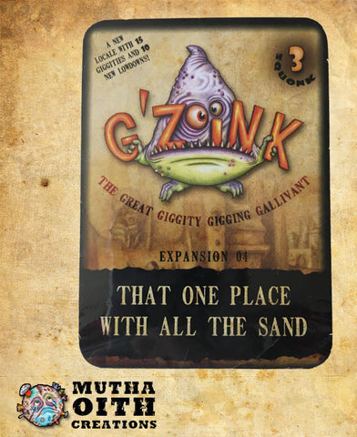 G'Zoink Expansion 04: That One Place with All the Sand