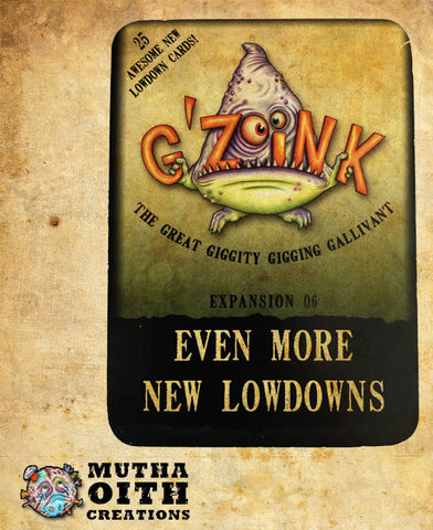 G'Zoink Expansion Deck 6: Even More New Lowdowns