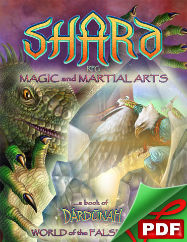 SHARD RPG: Magic and Martial Arts PDF
