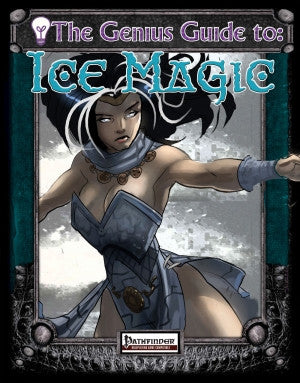 The Genius Guide to Ice Magic (Pathfinder) PDF
