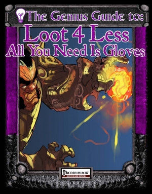 The Genius Guide to Loot 4 Less vol. 5 (Pathfinder) PDF