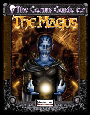 The Genius Guide to the Magus (Pathfinder) PDF